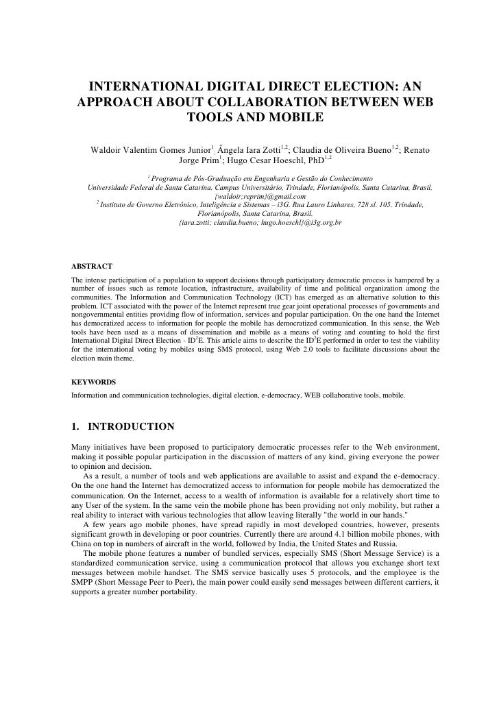 INTERNATIONAL DIGITAL DIRECT ELECTION: AN APPROACH ABOUT COLLABORATION BETWEEN WEB             TOOLS AND MOBILE      Waldo...