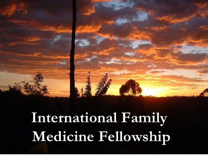 International Family  Medicine Fellowship