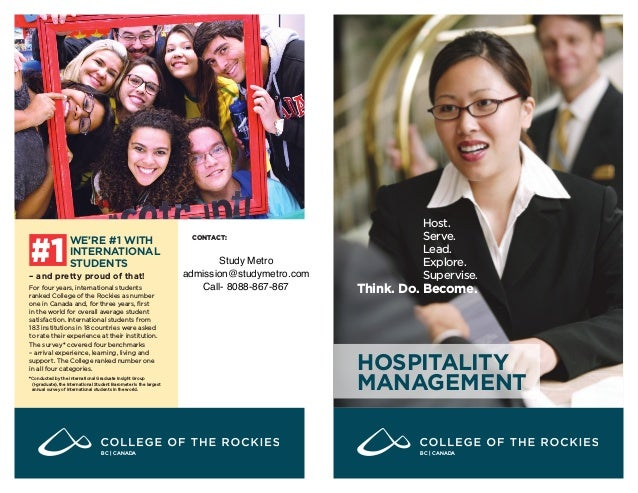 HOSPITALITY MANAGEMENT Host. Serve. Lead. Explore. Supervise. Think. Do. Become. WE'RE #1 WITH INTERNATIONAL STUDENTS – an...
