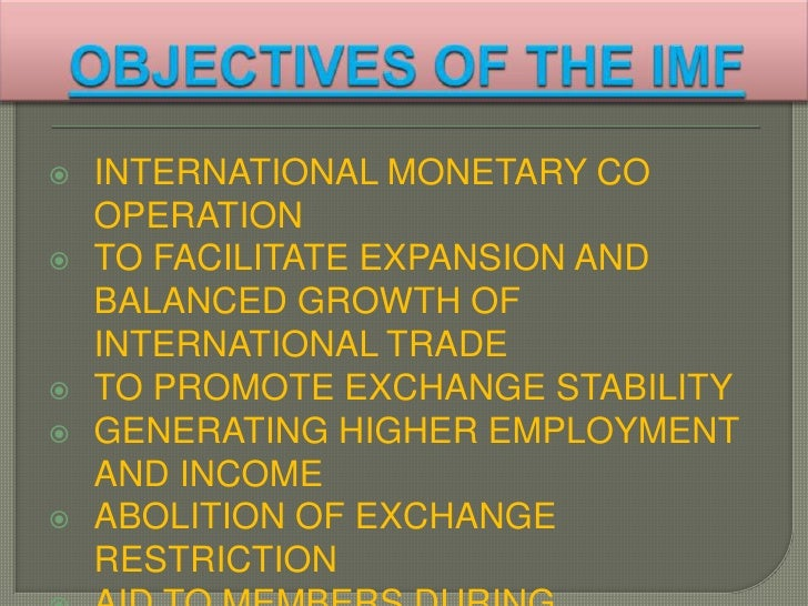 objectives of international monetary fund