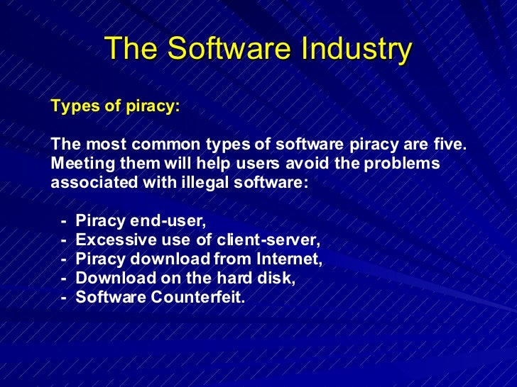 an analysis of the five types of software piracy Piracy exists in different forms right from software piracy to internet piracy, which include music documents similar to types of piracy skip carousel.