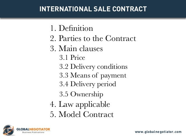 INTERNATIONAL SALE CONTRACT 1. Definition 2. Parties To The Contract 3.