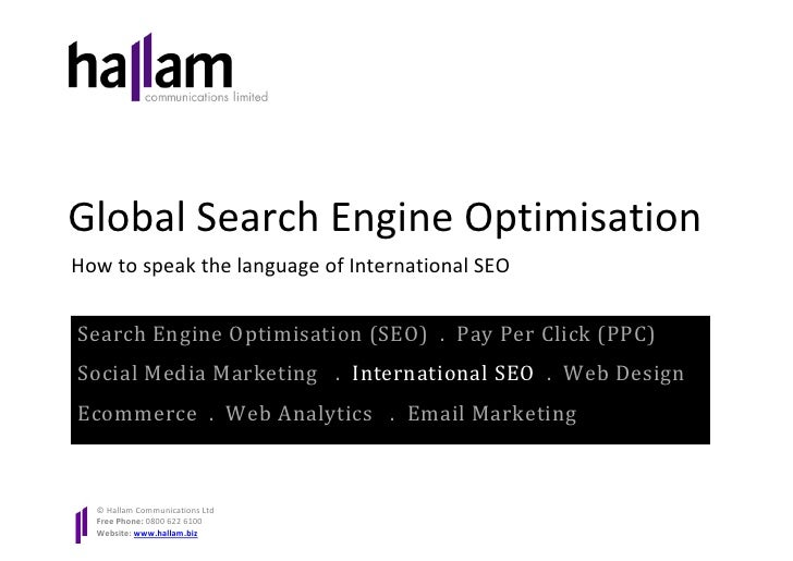 Global Search Engine Optimisation How to speak the language of International SEO   Search Engine Optimisation (SEO) . Pay ...