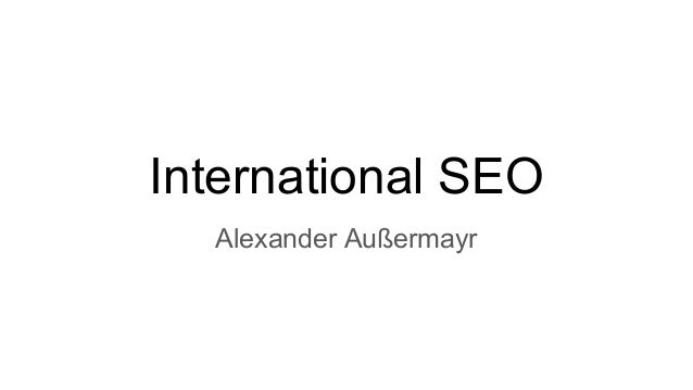 International SEO Alexander Außermayr
