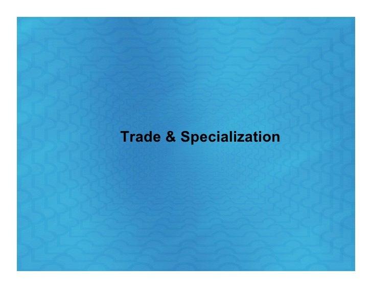 Trade & Specialization