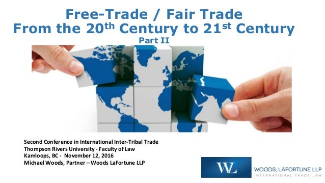Free-Trade / Fair Trade From the 20th Century to 21st Century Part II Second Conference in International Inter-Tribal Trad...