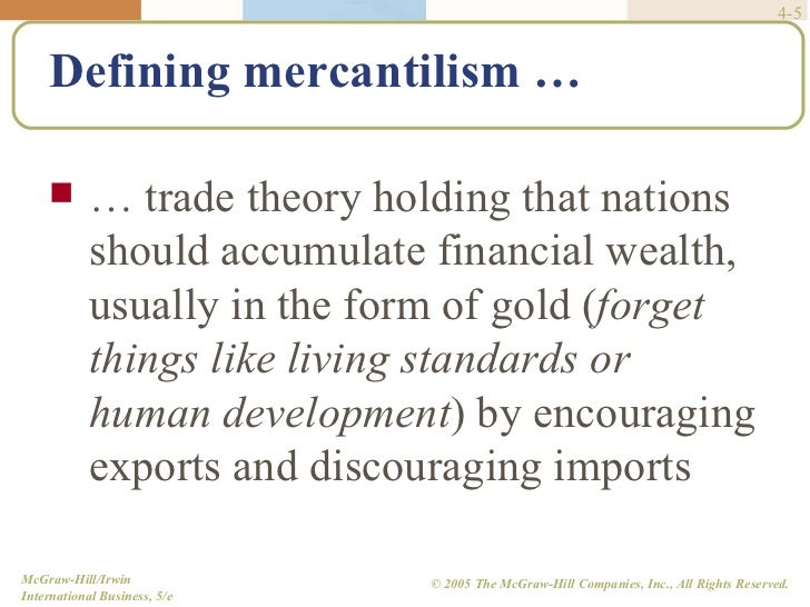an analysis of the international trade theory of mercantilism The theory of international trade f classical theory f general equilibrium analysis mercantilism or free trade.