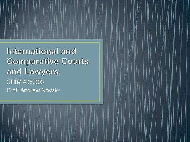 CRIM 405.003 Prof. Andrew Novak