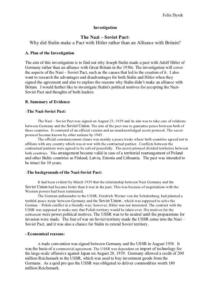 Felix Dyrek                                           Investigation                          The Nazi – Soviet Pact:  Why ...