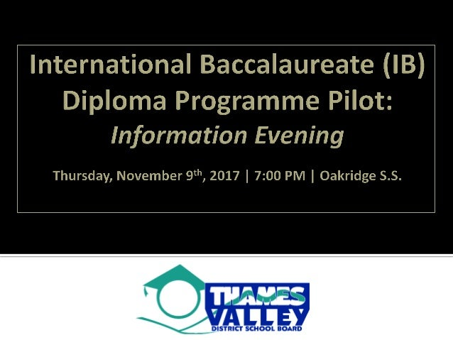 International Baccalaureate (IB) Diploma Programme Pilot