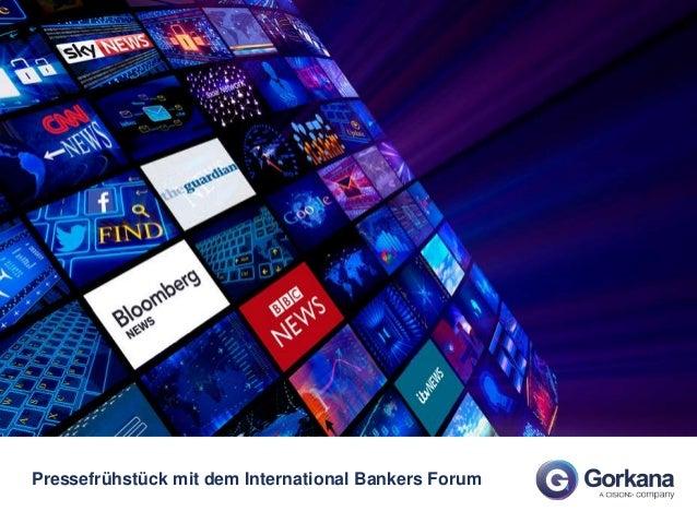 Pressefrühstück mit dem International Bankers Forum