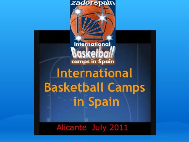 International Basketball Camps in Spain Alicante July 2011