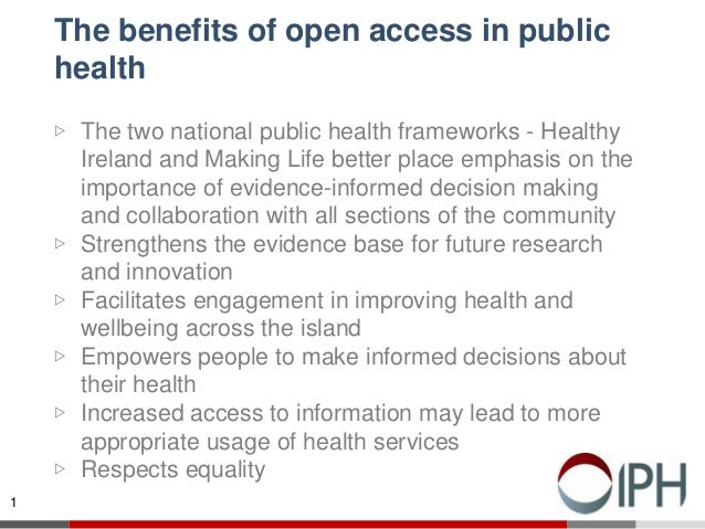 The benefits of open access in public health ▷ The two national public health frameworks - Healthy Ireland and Making Life...