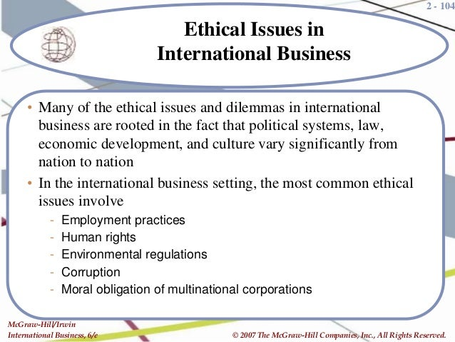 ethical issues associated with multinational corporations The global environment in which multinational corporations (mncs) operate  dramatically  global consistency in csr approaches and ethical standards  across the  global issues and local concerns simultaneously, thereby  acknowledging  approaches to csr, each of them having the associated cost- benefit trade-offs.