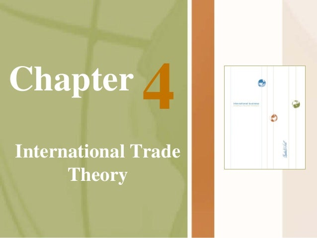 Chapter  4  International Trade Theory