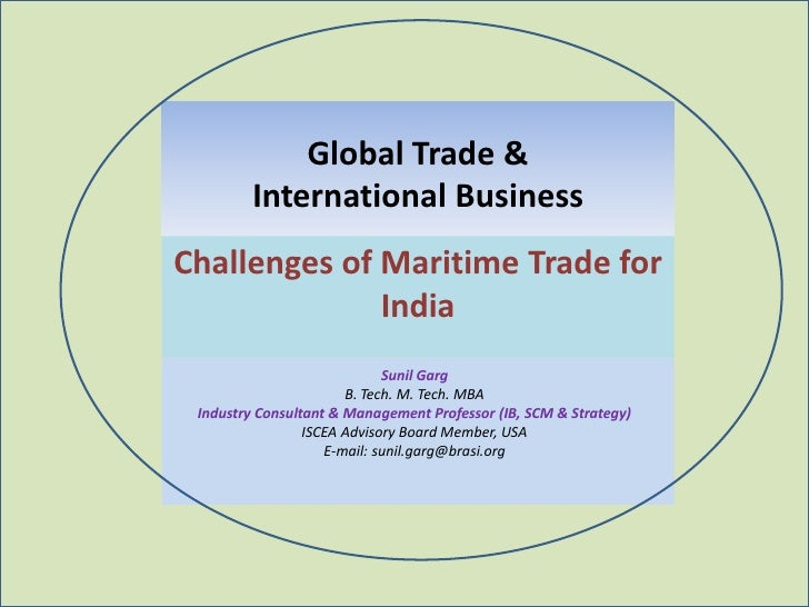 Global Trade &        International BusinessChallenges of Maritime Trade for              India                           ...