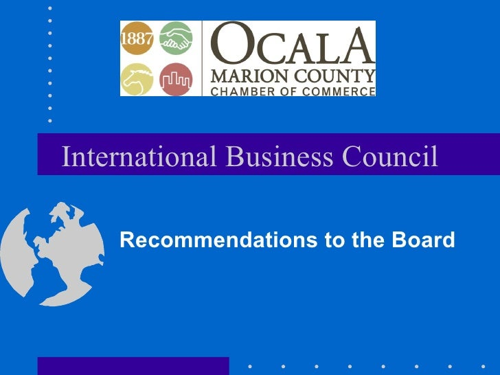 International Business Council Recommendations to the Board