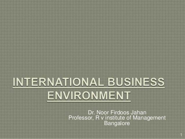 Dr. Noor Firdoos Jahan Professor, R v institute of Management Bangalore 1