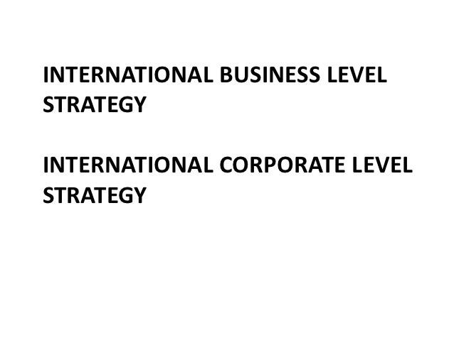 summary of business level strategy A strategy analysis of nintendo - executive summary - corinna jung - research  the business level strategy is concerned with how to get advantage over.