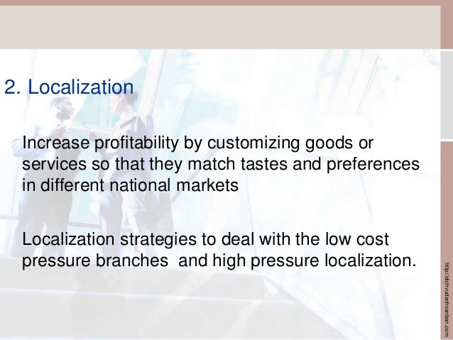 strategy of international business pressures Using distinct categorizations for international strategy and subsidiary role may further deviate from the actual strategy–structure relationships observed in modern mncs future studies should thus seek to understand how mncs manage under continuous dual pressures rather than identify in which context firms are globally integrated versus.