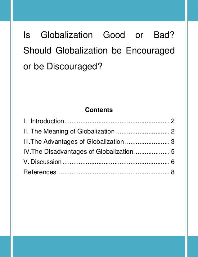 Should Globalisation be Resisted?