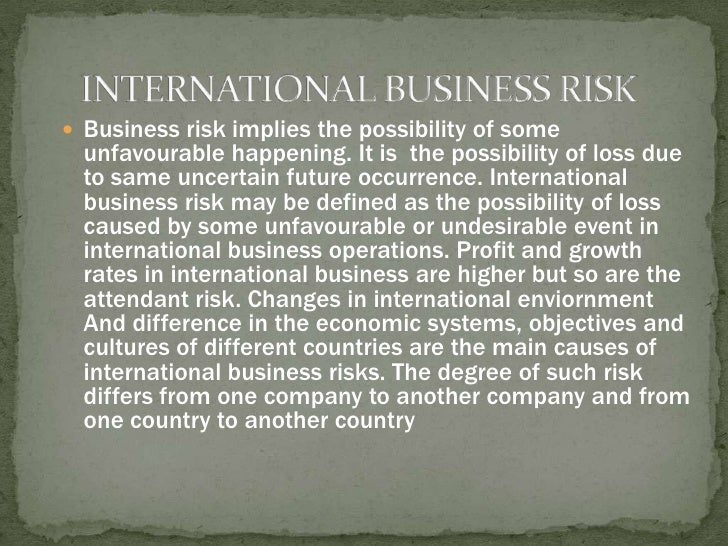 risks in international trade A main key driver of global growth in recent years has been the result of the rapid growth in international trade many different significant changes.