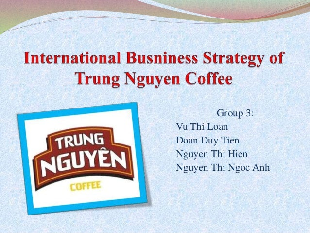 120659687 trung nguyen coffee 120659687 trung nguyen coffee uploaded by hahuyenngoc63 although in spite of unit 8 uploaded by hahuyenngoc63 diversity planning  uploaded by hahuyenngoc63 bìa.
