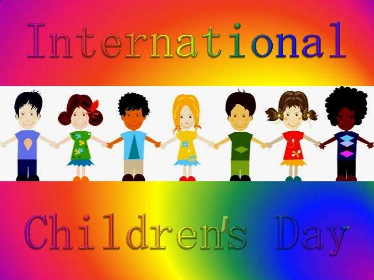 International<br />Childrens Day<br />