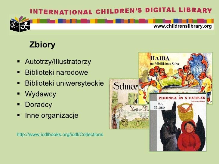 Zbiory <ul><li>Aut otrzy /Illustra torzy </li></ul><ul><li>Biblioteki narodowe </li></ul><ul><li>Biblioteki uniwersyteckie...