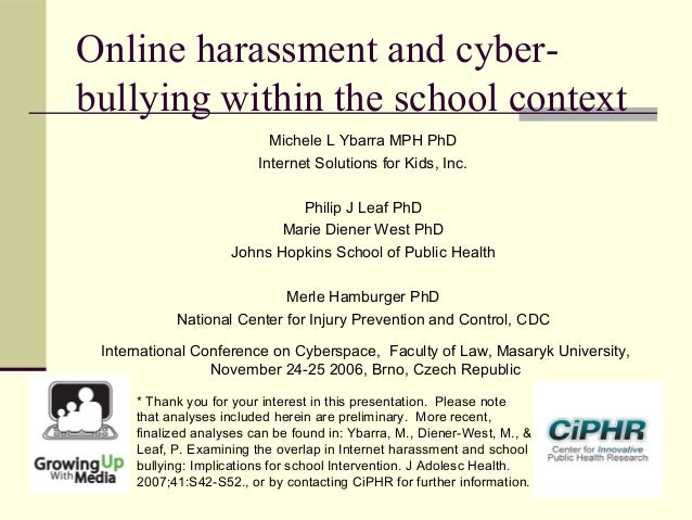 Online Harassment And Cyber Bullying Within The School Context