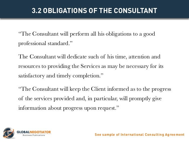 3.1 CONSULTING SERVICES See Sample Of International Consulting Agreement; 6.