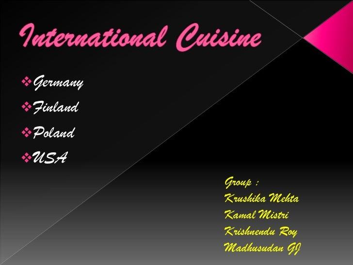 International Cuisine Poland Usa Finland Germany Cuisine