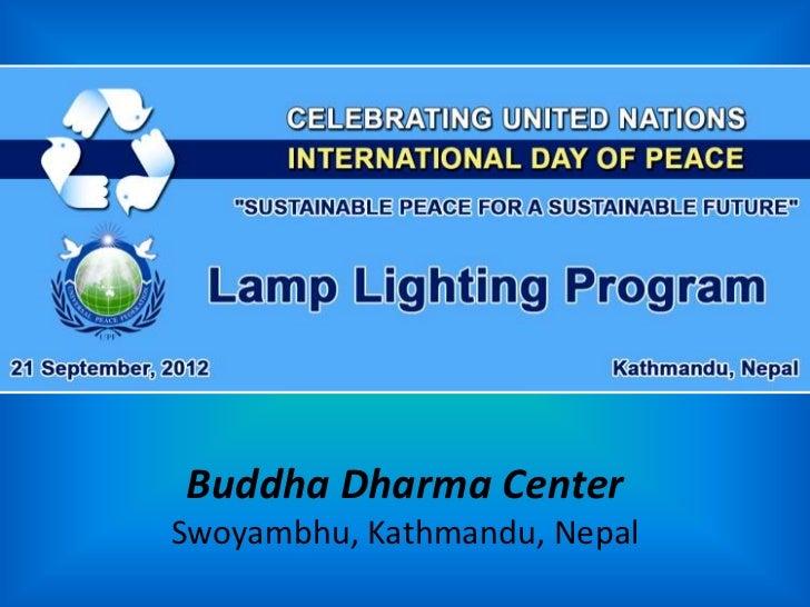 Buddha Dharma CenterSwoyambhu, Kathmandu, Nepal