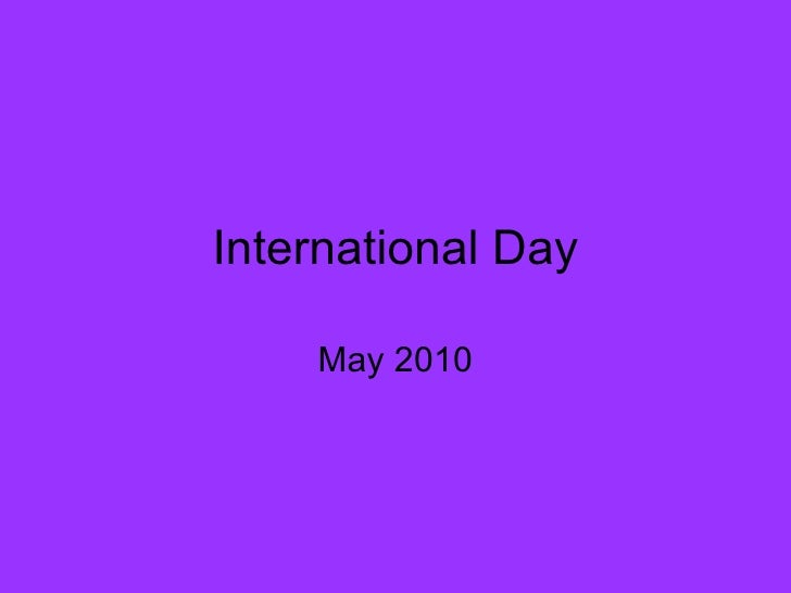 International Day May 2010