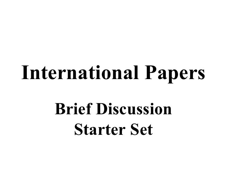 International Papers Brief Discussion Starter Set