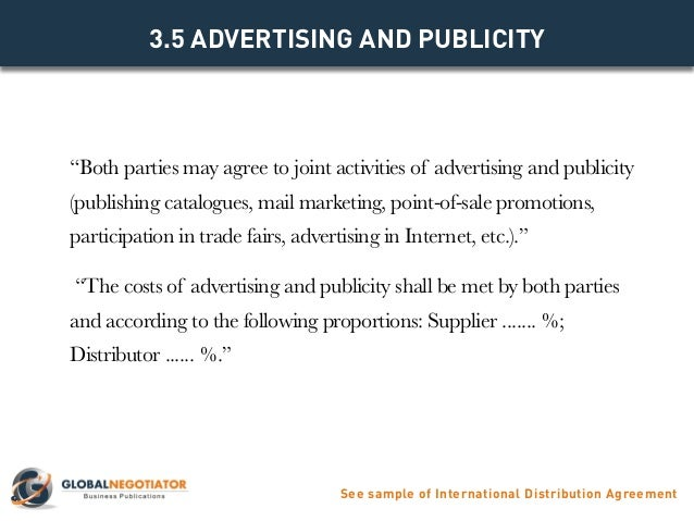 3.4 CONDITIONS OF SALE See Sample Of International Distribution Agreement;  9.