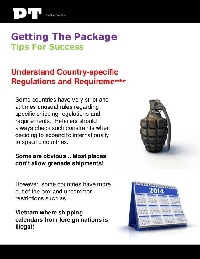 Getting The Package Tips For Success  Understand Country-specific Regulations and Requirements Some countries have very st...