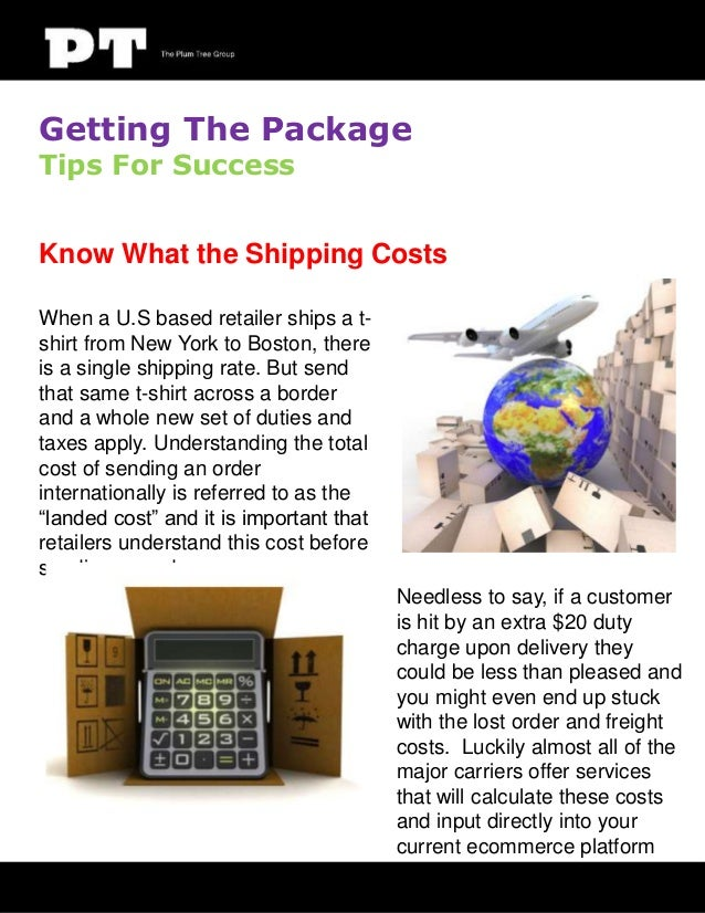 Getting The Package Tips For Success  Know What the Shipping Costs When a U.S based retailer ships a tshirt from New York ...