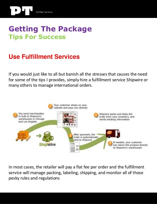 Getting The Package Tips For Success  Use Fulfillment Services If you would just like to all but banish all the stresses t...
