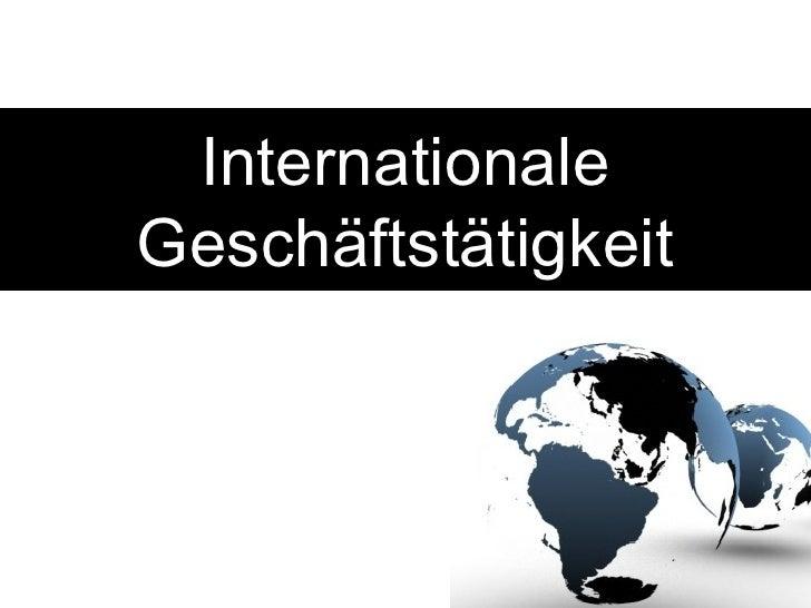 Internationale Geschäftstätigkeit