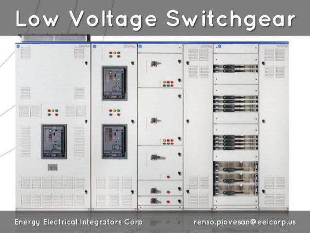 Low Voltage Switchgear  Energy Electrical integrators Corp renso. piovesan@ eeicorp. us