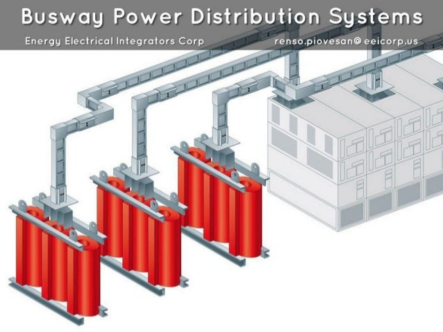 Busway Power Distribution Systems  Energy Electrical Integrators Corp renso. piovesan@eeicorp. us