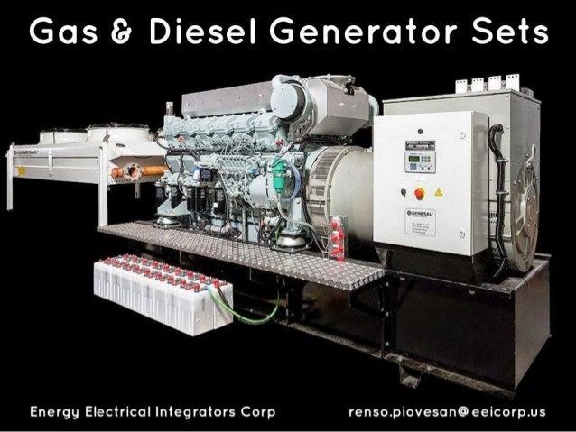 Gas Er Diesel Generator Sets     Energy Electrical Integrators Corp renso. piovesan@eeicorp. us