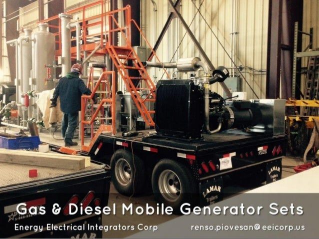 ,_Gy_a%s Gr Diesel Mobile Generator Sets  I Energy Electrical Integrators Corp renso. piovesan@eeicorp. us