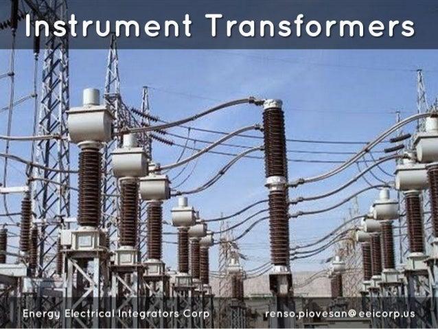 lnstrument Transformers  Energy Electrical Integrators Corp renso. piovesan@eeicorp. us