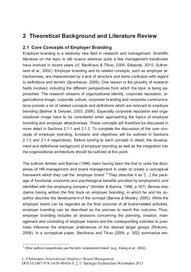 2 Theoretical Background and Literature Review2.1 Core Concepts of Employer BrandingEmployer branding is a relatively new ...