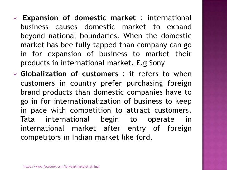 global expansion of a domestic company While a business can't control domestic  providing domestic jobs can lead to greater public goodwill for the company in its domestic  and any global.