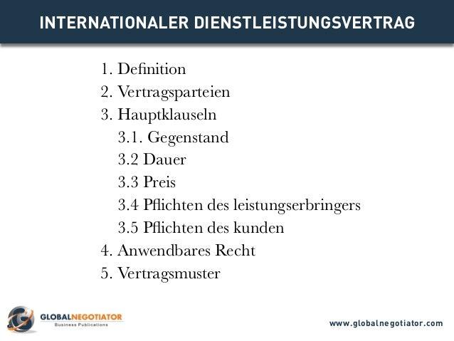 INTERNATIONALER DIENSTLEISTUNGSVERTRAG 1. Definition 2. Vertragsparteien 3. Hauptklauseln 3.1. Gegenstand 3.2 Dauer 3.3 Pr...