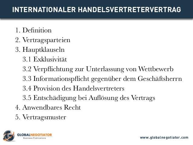 INTERNATIONALER HANDELSVERTRETERVERTRAG 1. Definition 2. Vertragsparteien 3. Hauptklauseln 3.1 Exklusivität 3.2 Verpflicht...
