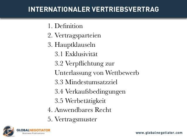 INTERNATIONALER VERTRIEBSVERTRAG 1. Definition 2. Vertragsparteien 3. Hauptklauseln 3.1 Exklusivität 3.2 Verpflichtung zur...